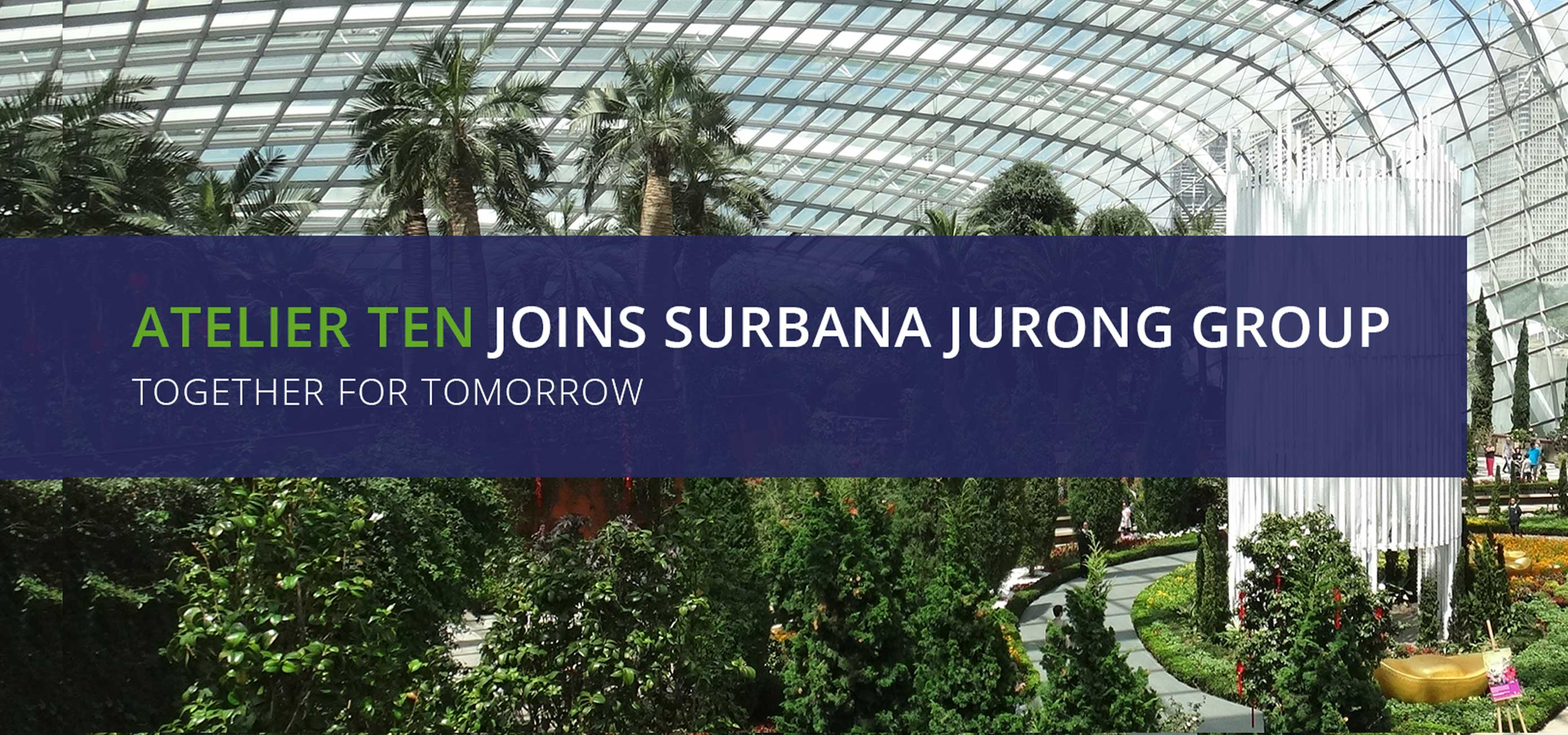 https://surbanajurong.com/resources/news/environmental-design-consultancy-atelier-ten-joins-the-surbana-jurong-group/